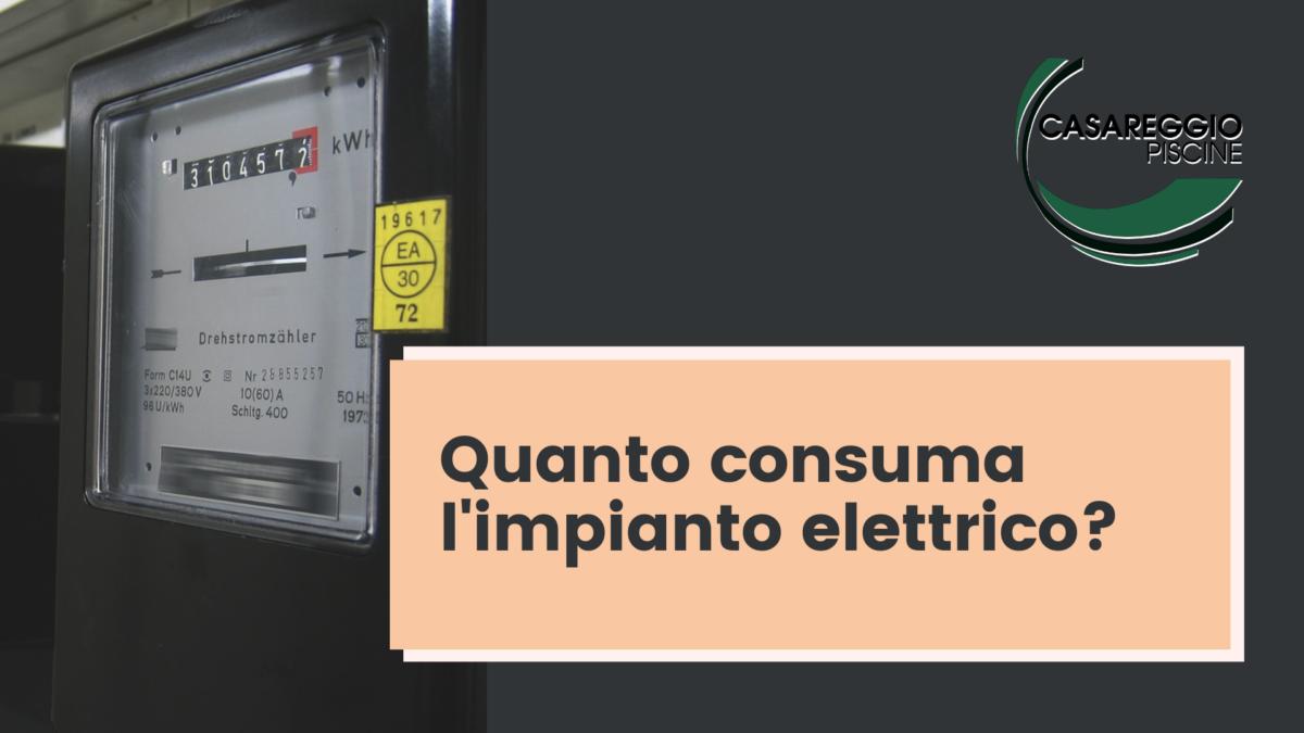 Quanto consuma l'impianto elettrico